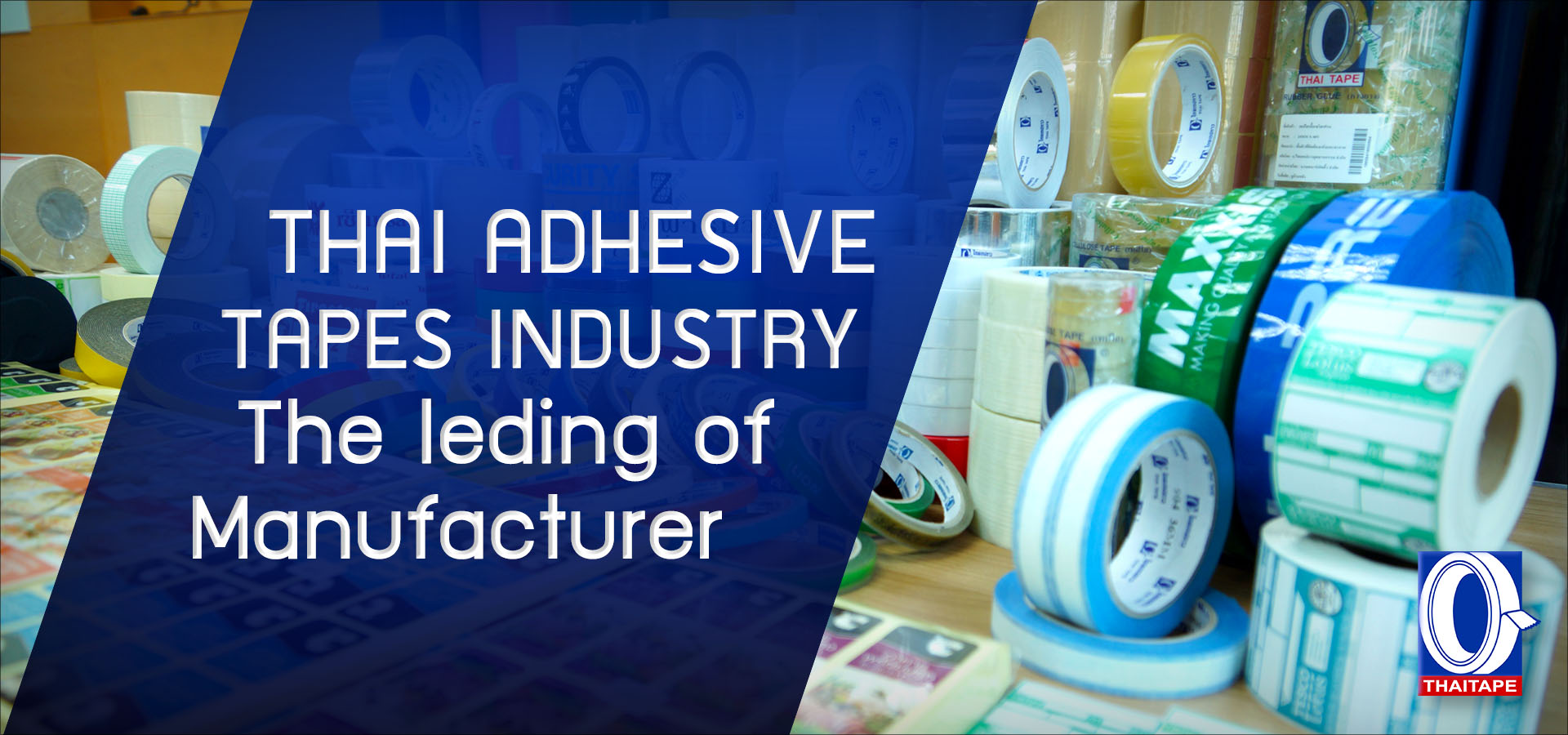 THAI ADHESIVE TAPES INDUSTRY